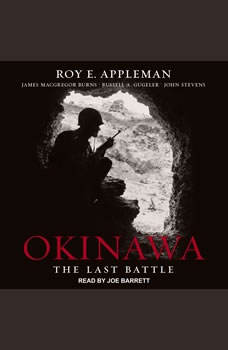 Okinawa: The Last Battle, Roy E. Appleman