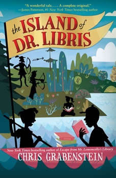 The Island of Dr. Libris, Chris Grabenstein