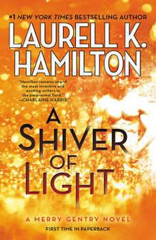 A Shiver of Light, Laurell K. Hamilton