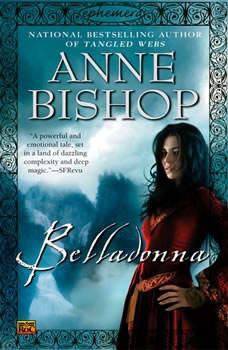 Belladonna (Ephemera #2), Anne Bishop