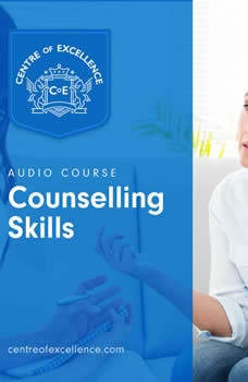 Counselling Skills, Centre of Excellence