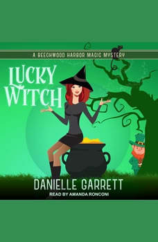Lucky Witch, Danielle Garrett