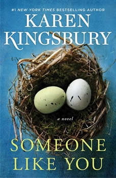 Someone Like You, Karen Kingsbury