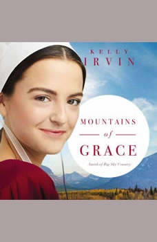 Mountains of Grace, Kelly Irvin