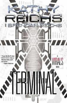 Terminal: A Virals Novel, Kathy Reichs