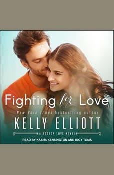 Fighting for Love, Kelly Elliott