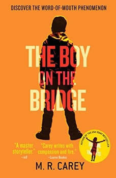 The Boy on the Bridge: Booktrack  Edition Booktrack  Edition, M. R. Carey