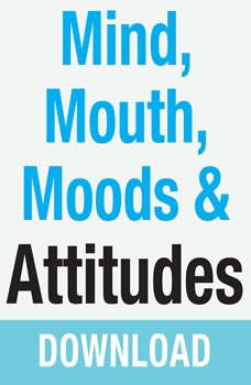Mind, Mouth, Moods & Attitudes: Learn to Control Your Thoughts and Emotions with God's Help, Joyce Meyer