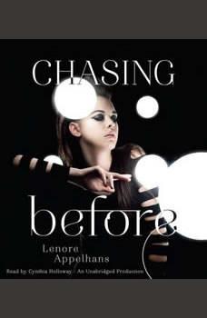 Chasing Before, Lenore Appelhans