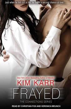 Frayed, Kim Karr