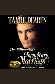 The Billionaire's Temporary Marriage, Tamie Dearen