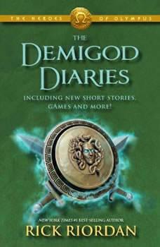 The Heroes of Olympus: The Demigod Diaries, Rick Riordan