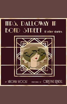 Mrs. Dalloway in Bond Street & Other Stories, Virginia Woolf
