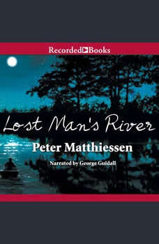 Lost Man's River, Peter Matthiessen