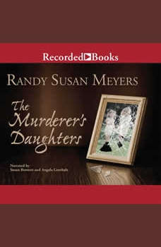 The Murderer's Daughters, Randy Susan Meyers
