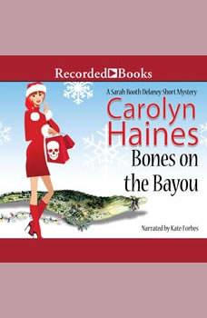 Bones on the Bayou, Carolyn Haines