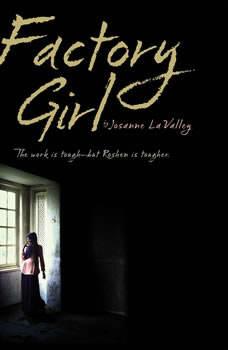 Factory Girl, Josanne La Valley