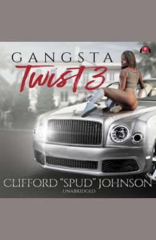 Gangsta Twist 3, Clifford Spud Johnson