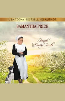 Amish Family Secrets: Amish Romance, Samantha Price