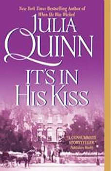 It's in His Kiss: The Epilogue II, Julia Quinn