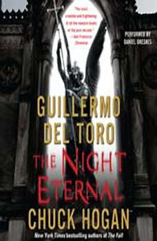The Night Eternal: Book Three of the Strain Trilogy, Guillermo Del Toro