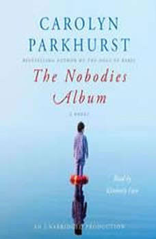 The Nobodies Album, Carolyn Parkhurst