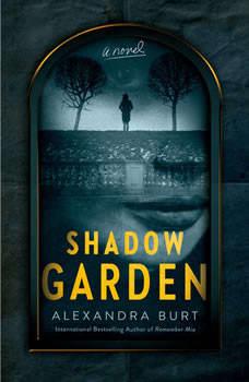 Shadow Garden, Alexandra Burt