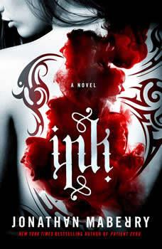 Ink: A Novel, Jonathan Maberry