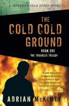 The Cold, Cold Ground, Adrian McKinty