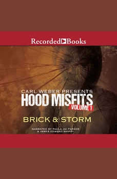 Hood Misfits Volume 1: Carl Weber Presents, Brick