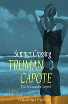 Summer Crossing, Truman Capote