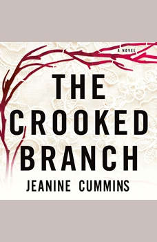The Crooked Branch, Jeanine Cummins