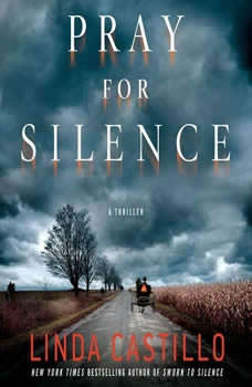 Pray for Silence: A Thriller A Thriller, Linda Castillo