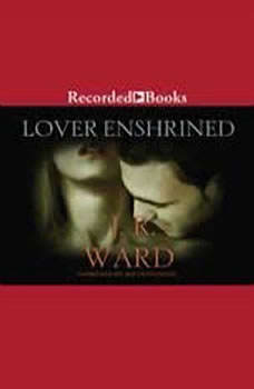 Lover Enshrined, J.R. Ward