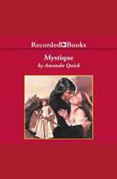 Mystique, Amanda Quick
