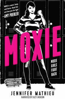 Moxie, Jennifer Mathieu