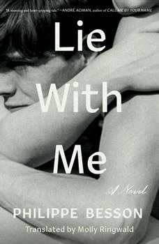 Lie With Me: A Novel, Philippe Besson