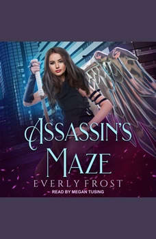 Assassin's Maze, Everly Frost