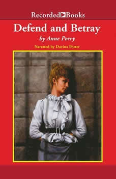 Defend and Betray, Anne Perry