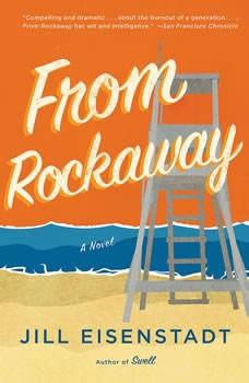 From Rockaway, Jill Eisenstadt