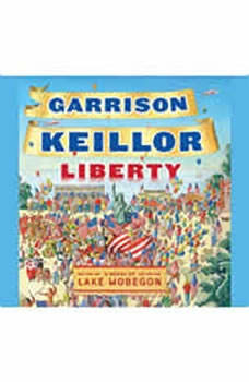 Liberty, Garrison Keillor