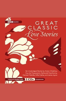 Great Classic Love Stories, Various Authors