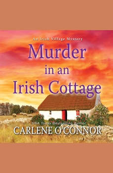 Murder in an Irish Cottage, Carlene O'Connor