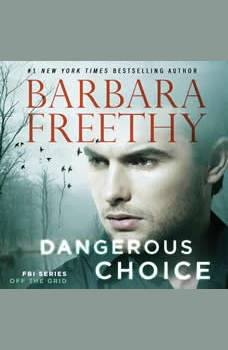 Dangerous Choice, Barbara Freethy