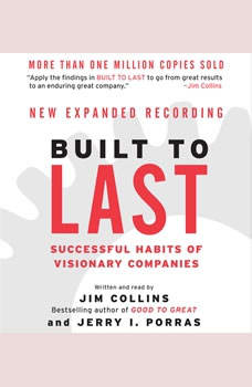 Built to Last: Successful Habits of Visionary Companies Successful Habits of Visionary Companies, Jim Collins