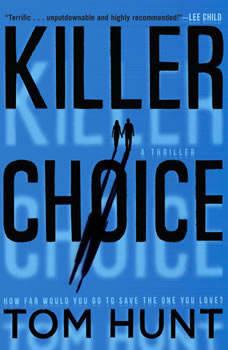 Killer Choice, Tom Hunt