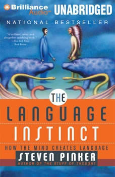 The Language Instinct: How the Mind Creates Language, Steven Pinker