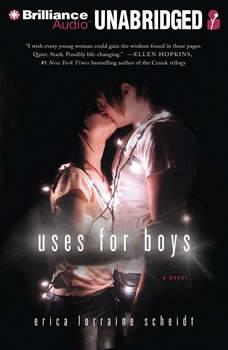 Uses for Boys, Erica Lorraine Scheidt