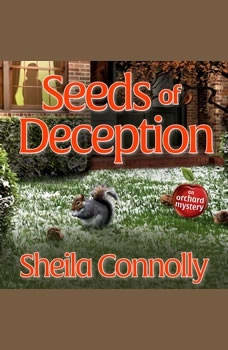 Seeds of Deception, Sheila Connolly