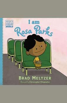 I am Rosa Parks, Brad Meltzer